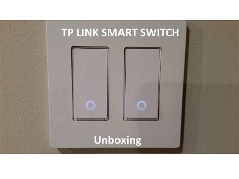 alexa enabled light switch unboxing of tp link smart wi fi light switch works with