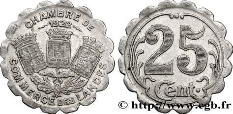 chambre de commerce des landes 25 centimes fnc 286067