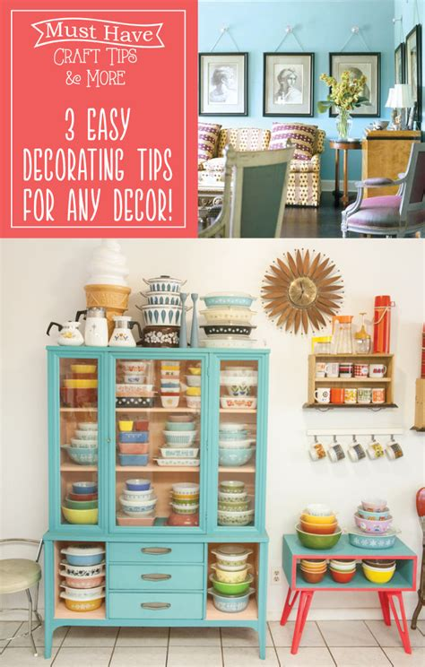 decor tips 3 easy decorating tips for any decor