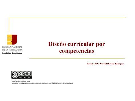 Diseño Curricular Por Competencias Profesionales Enj 500 Dise 241 O Curricular Por Competencias