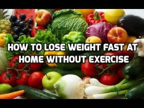 how to lose weight fast at home how to lose weight fast at home without exercise how to