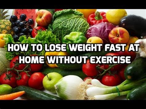 how to lose weight fast at home without exercise how to