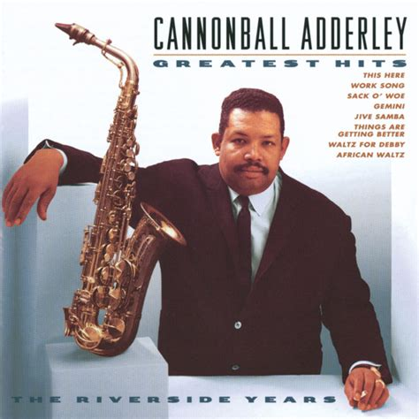 great love themes cannonball adderley work song instrumental a song by cannonball adderley on