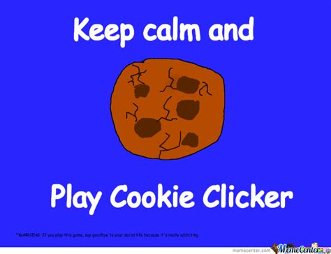 cookie clicker by toxic rabidz meme center
