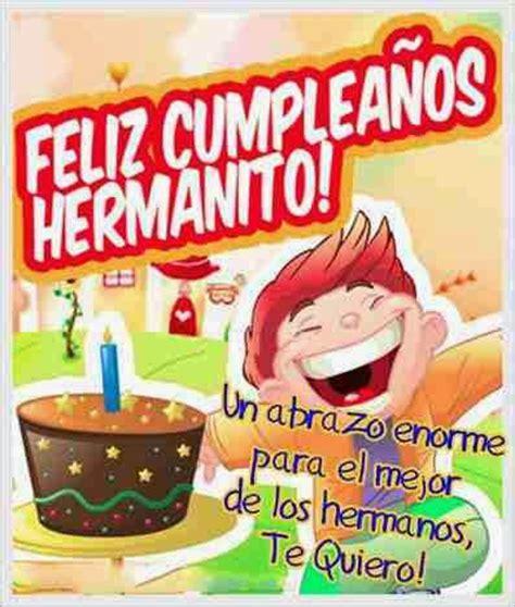 imagenes de cumpleaños a mi hermano tarjetas con frases de fel 237 z cumplea 241 os hermano para