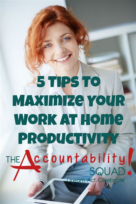 5 rules to maximizing productivity in your home office 5 tips to maximize your work at home productivity