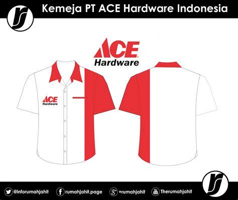 ace hardware indonesia adalah kemeja pt ace hardware corporation mitra pengadaan