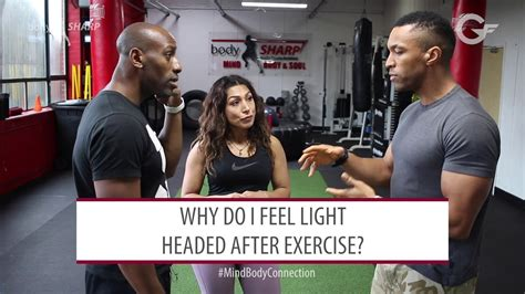 light headed after exercise fitness question why do i feel light headed after