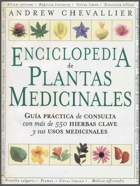enciclopedia de plantas medicinales libro pdf identi herbolaria plantas
