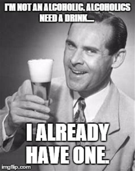 im   alcoholic imgflip