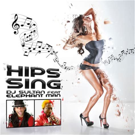 swing your hips song dj sultan hips sing ft jamaican superstar elephant man