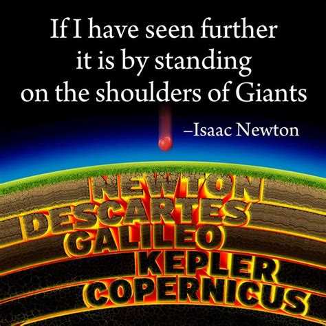 The Shoulders Of Giants newton quotes shoulders of giants quotesgram