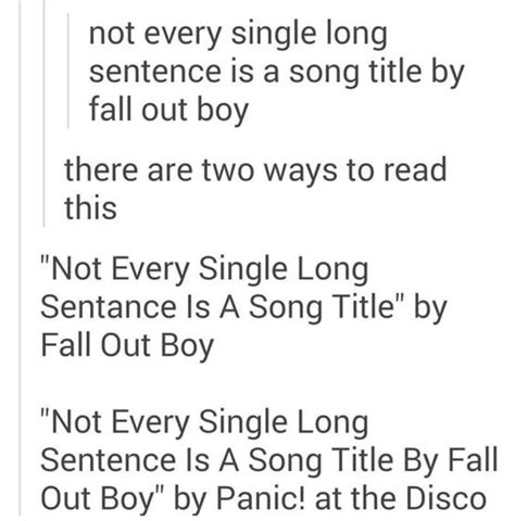how to write a song title in a paper quot not every sentence is a song title by fall out boy