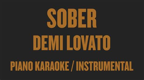 demi lovato sober instrumental download demi lovato sober piano karaoke instrumental youtube
