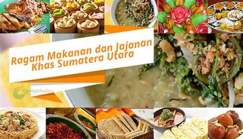 ragam makanan  jajanan khas sumatera utara cerita medan