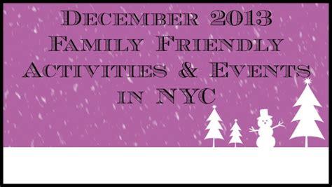 family friendly activities in december top 10 family friendly december activities events in nyc