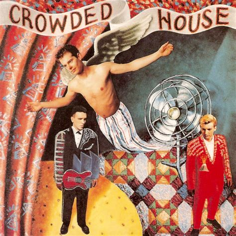 Something So Strong Crowded House Like Totally 80s House Discography