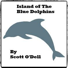 island of the blue dolphins book report island of the blue dolphins book reports