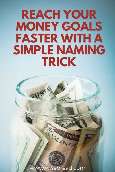 reach  money goals faster   simple naming trick