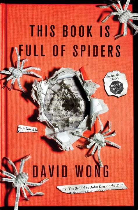 the of the spider books book review david wong s dies at the end sequel