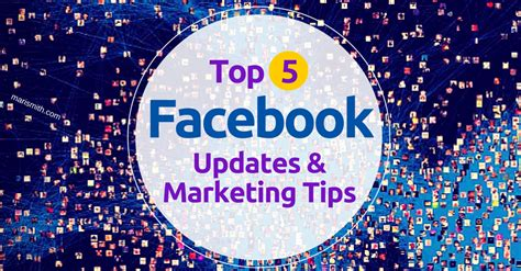 top five facebook updates and marketing tips the social