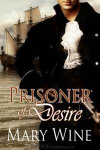 prisoner of desire books prisoner of desire by wine