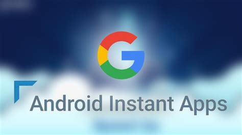 instant android is android instant apps a nod towards non mobiletechtalk