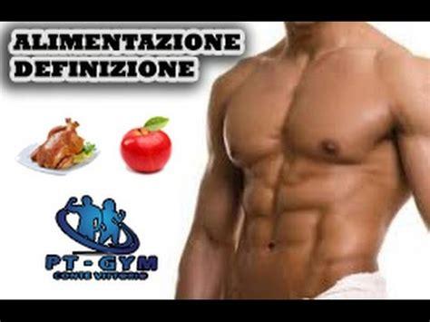 definizione muscolare alimentazione definizione muscolare alimentazione