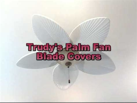 ceiling fan palm blade covers ceiling fan blade covers change decor and airflow youtube