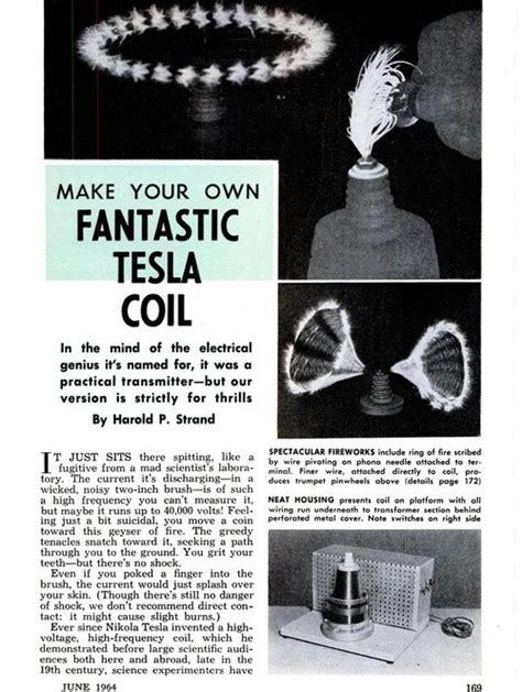 Build Your Tesla Make Your Own Tesla Coil Tesla Badassery