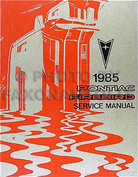 how to download repair manuals 1985 pontiac 6000 transmission control 1985 pontiac firebird trans am repair shop manual original