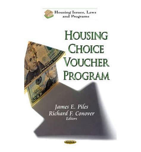 housing choice voucher housing choice voucher program james e piles richard f conover 9781622577026