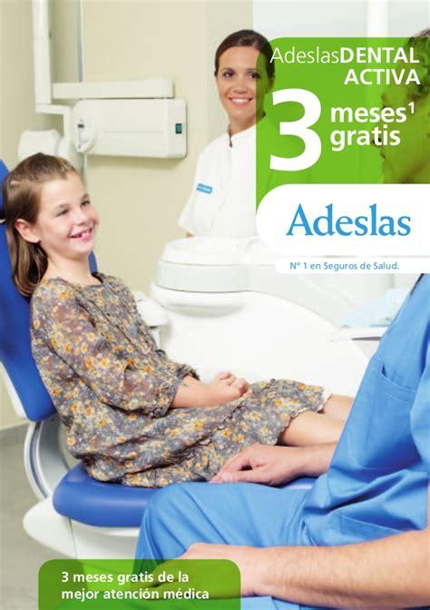 cuadro medico adeslas 2014 adeslas denta activa 2014