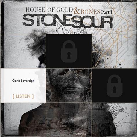 stone sour house of gold bones part 1 stone sour zwei songs und tracklist des neues albums ver 246 ffentlicht
