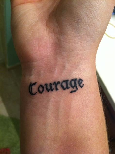 word wrist tattoo quot courage quot one word wrist tattoos