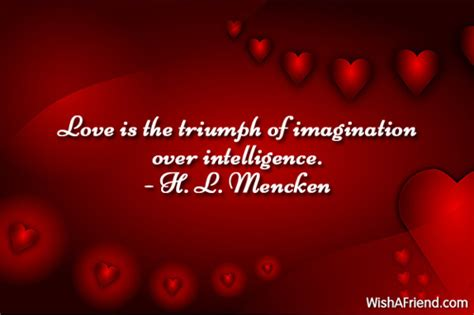 family valentines day quotes h l mencken quote is the triumph of imagination