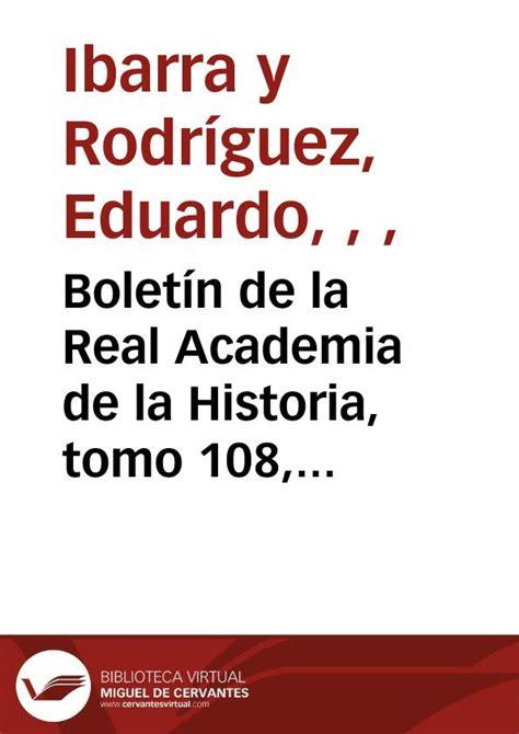 la vida de cervantes cuaderno interactivo de lengua castellana y bolet 237 n de la real academia de la historia tomo 108