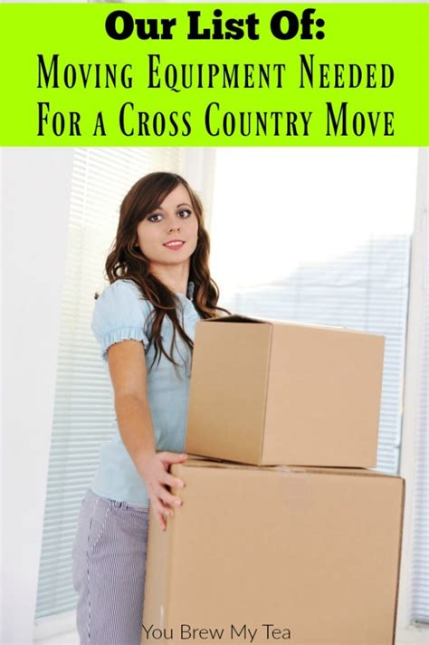 moving equipment needed for a cross country move