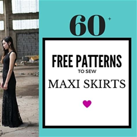 60  Best & {Free } Maxi skirt & Maxi Dress patterns and tutorials   Sew Guide