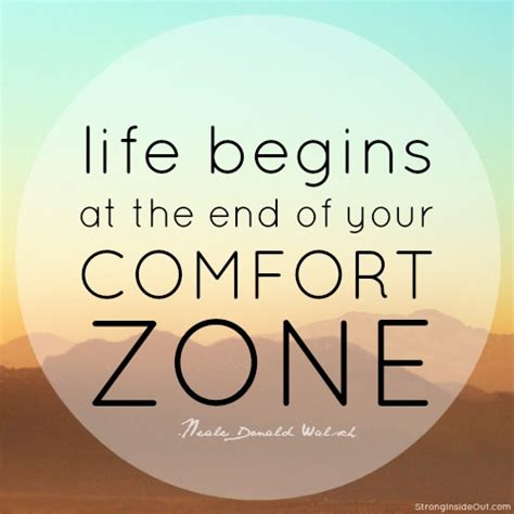 comforts of life quotes about getting out of yourfort zone quotes