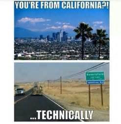 California Meme - bakersfield california you had to have been there