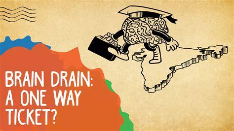 brain drain is better than brain in drain brain drain a one way ticket whack epified