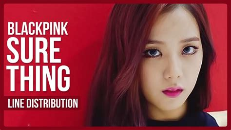 download mp3 blackpink sure thing blackpink sure thing cover line distribution color
