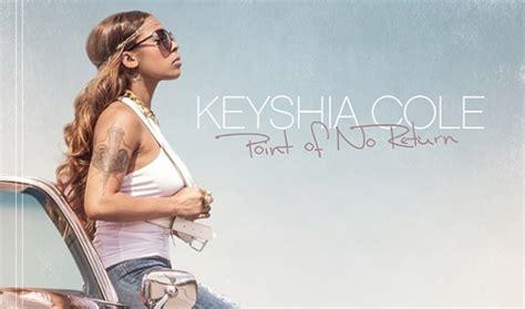 Keyshia Cole Audio I Remember by Keyshia Cole Remember Part 2 Plus Point Of No Return