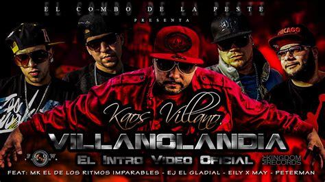 Kaos Dflow 52 villanolandia el intro oficial kaos villano