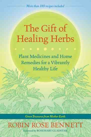 the twelve healers and other remedies books herbs for grief health and wellness earth living