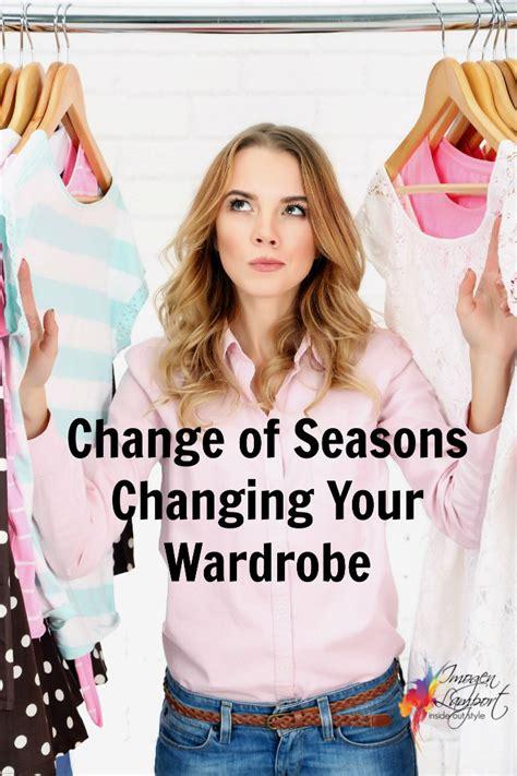 Change My Wardrobe change of seasons change your wardrobe