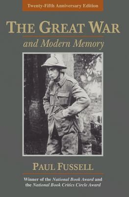 nothing dies and the memory of war books the great war and modern memory indiebound org