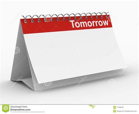 Tomorrow Calendar Calendar For Tomorrow On White Background Stock Photo