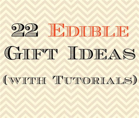 Edible Gifts - 20 edible gift ideas